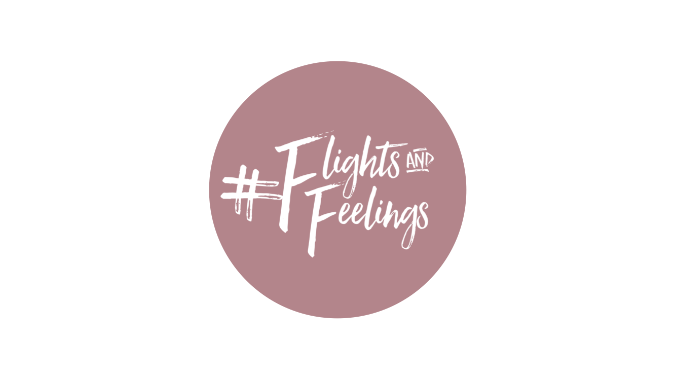 #FLIGHTSANDFEELINGS